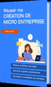 guide pratique pour réussir la création de micor entreprise