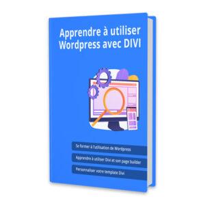 guide de formation apprendre à utiliser wordpress et divi