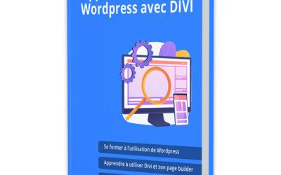 Guide de formation à l'utilisation de WordPress et Divi